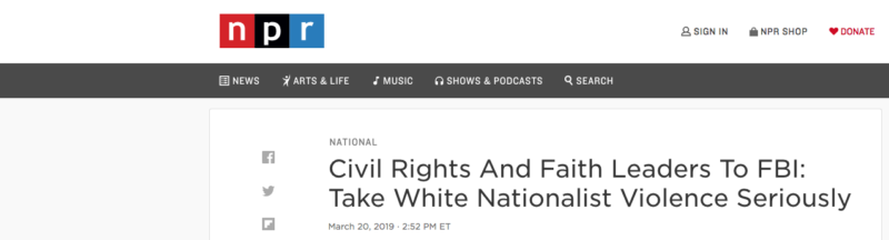 Civil Rights and Faith Leaders to FBI: Take White Nationalist Violence Seriously