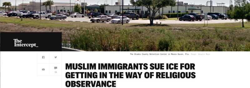 MUSLIM IMMIGRANTS SUE ICE FOR GETTING IN THE WAY OF RELIGIOUS OBSERVANCE