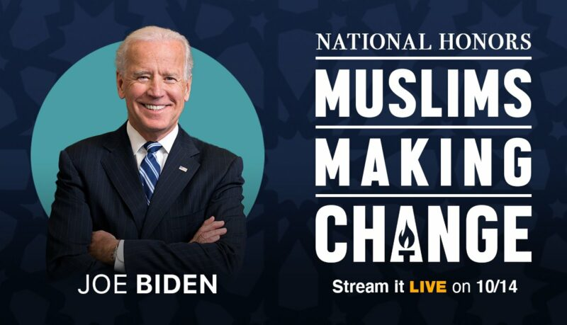 Joe Biden to Address American Muslims at Muslims Making Change: National  Honors on Wednesday - Muslim Advocates